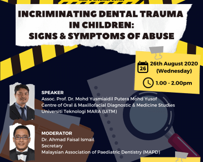 Incriminate Dental Trauma in Children: Signs and Symptoms of Abuse